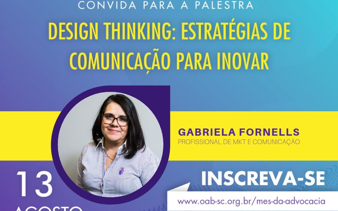 Design Thinking é tema de evento no Mês do Advogado